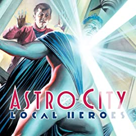 Astro City: Local Heroes (2003-2004)