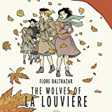 The Wolves of La Louvière