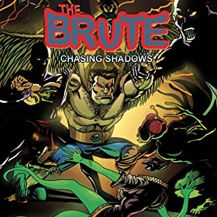 The Brute: Chasing Shadows