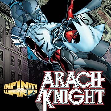 Infinity Wars: Arachknight (2018)