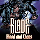 Blade: Blood And Chaos