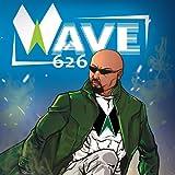 Wave 626