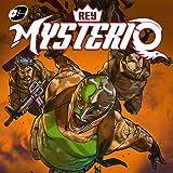 Masked Republic Luchaverse: Rey Mysterio
