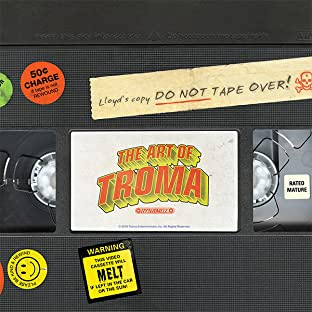 The Art of Troma