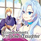 Accomplishments of the Duke's Daughter