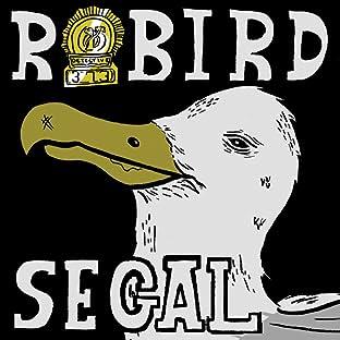 Robird Segal, Vol. 1: A Murder of Segal(s)