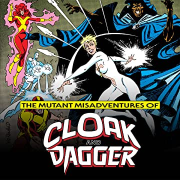 The Mutant Misadventures of Cloak and Dagger (1988-1991)