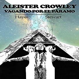 Aleister Crowley vagando por el páramo