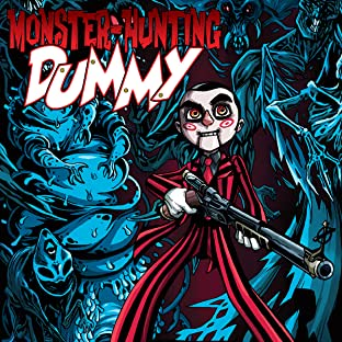 Monster-Hunting Dummy