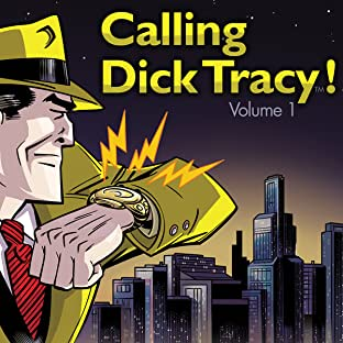 Calling Dick Tracy!, Vol. 1