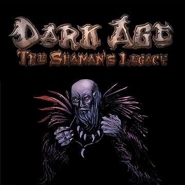 Dark Age - The Shaman's Legacy