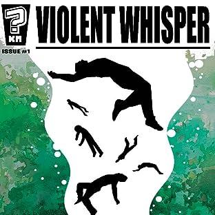 Violent Whisper