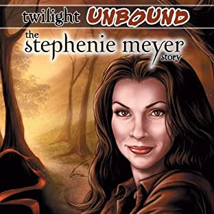 Twilight Unbound: The Stephenie Meyer Story