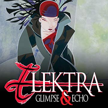 Elektra: Glimpse and Echo (2002)