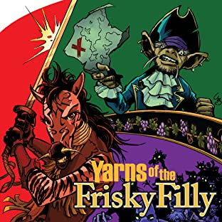 Yarns of the Frisky Filly: Tales of Glory