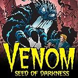 Venom: Seed of Darkness (1997)