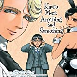 Kaoru Mori: Anything and Something