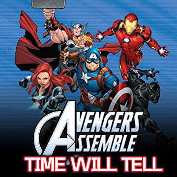 Avengers Assemble: Time Will Tell