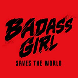 Badass Girl