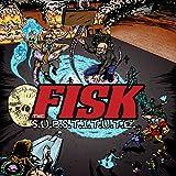 FISK the S.U.B.S.T.I.T.U.T.E
