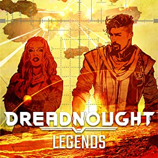 Dreadnought: Legends
