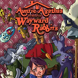 Auntie Agatha's Home For Wayward Rabbits