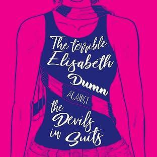 The Terrible Elisabeth Dumn Against The Devils In Suits