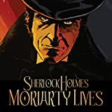 Sherlock Holmes: Moriarty Lives