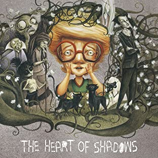 The Heart of Shadows