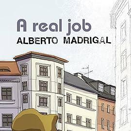 A Real Job