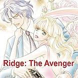 Ridge: The Avenger