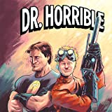 Dr. Horrible: Best Friends Forever