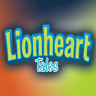 Lionheart Tales: Tales They Wouldn't Let Me Tell