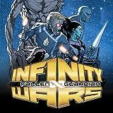 Infinity Wars: Fallen Guardian (2018)