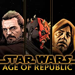 Star Wars: Age Of The Republic (2018-)
