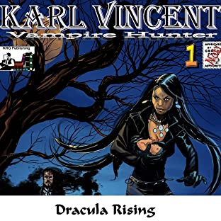 Karl Vincent: Vampire Hunter, Vol. 1: Dracula Rising