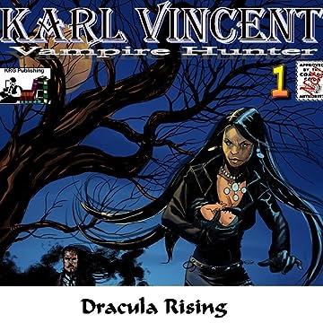 Karl Vincent: Vampire Hunter: Dracula Rising