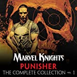 Marvel Knights Punisher by Garth Ennis: The Complete Collection