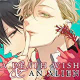 A Death Wish and an Alien (Yaoi Manga)