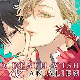 A Death Wish and an Alien (Yaoi Manga)