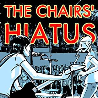 The Chairs' Hiatus