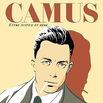 Albert Camus, entre justice et mère