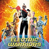 Electric Warriors (2018-)