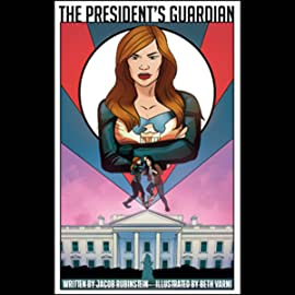 The President's Guardian