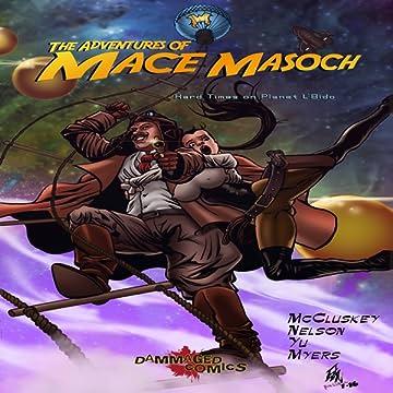 The Adventures of Mace Masoch