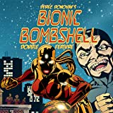 Derec Donovan's Bionic Bombshell- Justin Time Double Feature