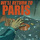 We'll Return to Paris