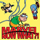 Marvel: Now What?