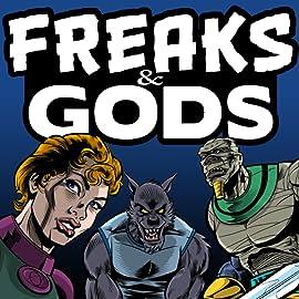Freaks & Gods, Vol. 1: Tales of the Dark Tunnel