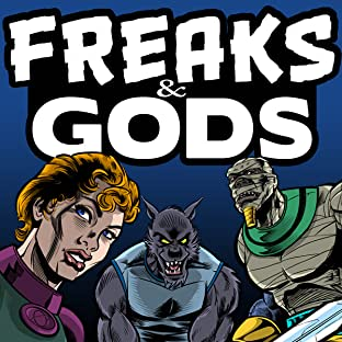 Freaks & Gods, Vol. 1: Tales of the Dark Tunnel